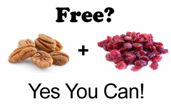 Yes You Can get free Pecans & Dried Cranberries