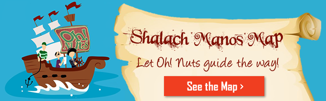 Shalach Manos Map - Let Oh! Nuts Guide You
